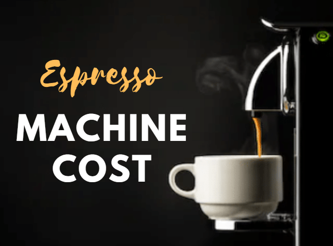 How Much Does an Espresso Machine Cost