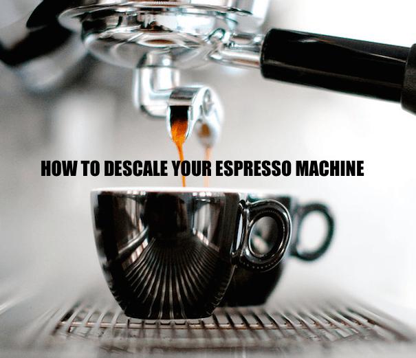 How To Descale Espresso Machine